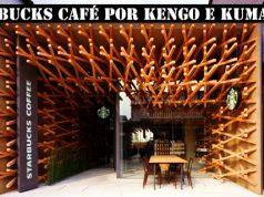 Starbucks Café por Kengo Kuma